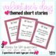 Valentines Story Comprehension