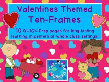Valentines Ten Frames - 10 QUICK Prep Pages!