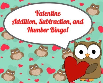 Valentine's Theme Addition, Subtraction, and Number Bingo