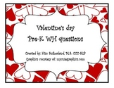 Valentine's Theme Pre-K WH questions