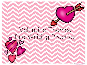Valentines Themed Pre-Writing Practice