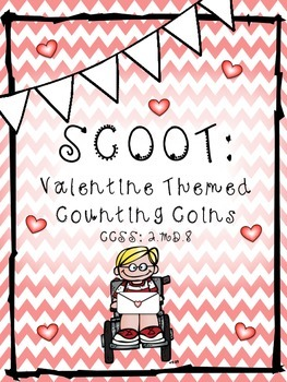 Valentine's Themed SCOOT: Counting Coins
