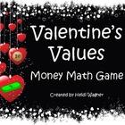 Valentine's Values - Money Game