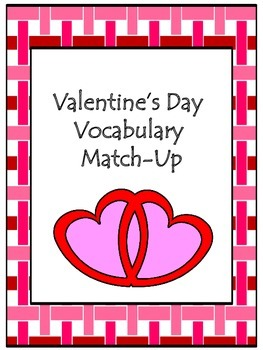 Valentine's Vocabulary Match-Up