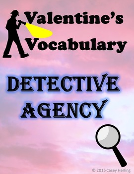 Valentine's Vocabulary Detective Agency