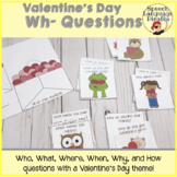 Valentine's Wh- Questions