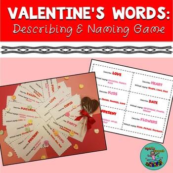 Valentines Words: Describing and Naming to Description, Speech-Language Game