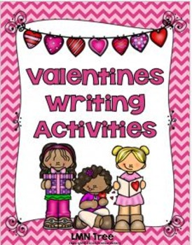 Valentines Writing Activities