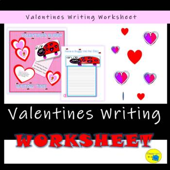 Valentine;s Writing Activity Sheet