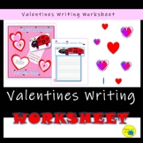 Valentine;s Writing Activity Sheet