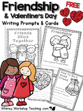 FREE Valentine's Day and Friendship Writing and Cards - Whimsy Workshop Teaching