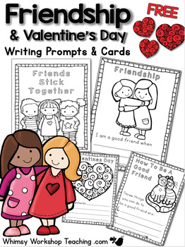FREE Valentine's Day and Friendship Writing and Cards - Wh
