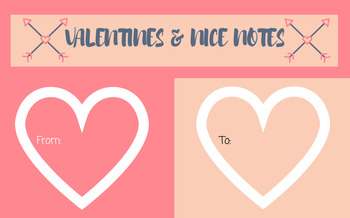 Valentines and Nice Notes