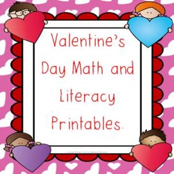Valentine's day math and literacy printables No Prep