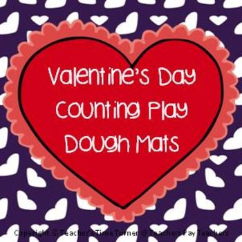 Valentine's day play dough mats: counting, add one more and simple addition