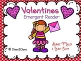 Valentines - emergent reader