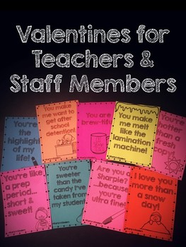 Valentines for Teachers & Staff Members