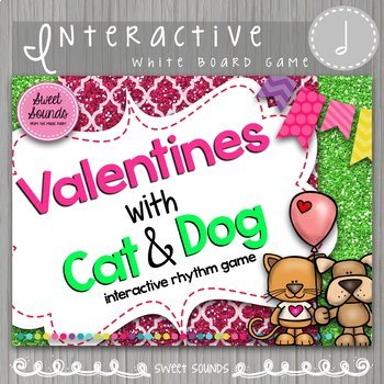 Valentines with Cat & Dog Half Note Ta-ah {Interactive Rhythm Game}