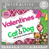 Valentines with Cat & Dog Takadi / Tikati / Tiriti {Interactive Rhythm Game}
