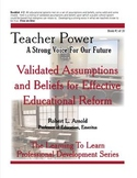Validated Assumptions and Beliefs for Effective Educationa