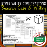 River Valley Civilizations Activity, Research Cube with Writing