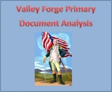 Valley Forge Primary Document Analysis
