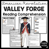 Valley Forge Reading Comprehension; American Revolution; George Washington