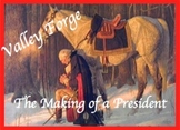 Valley Forge - The Making of a President Common Core Ready, DBQ
