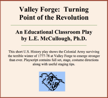 Valley Forge:  Turning Point of the Revolution