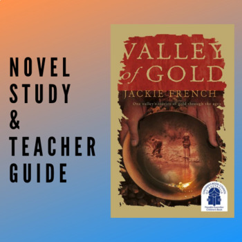 Valley Of Gold Novel Study and Comprehension Guide