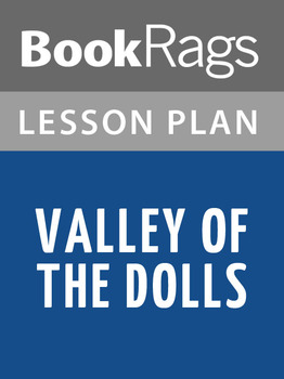 Valley of the Dolls Lesson Plans