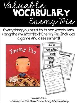 Valuable Vocabulary- Enemy Pie