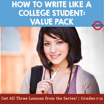 Value Pack: How to Write Like a College Student
