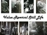 Value Reversal Still Life