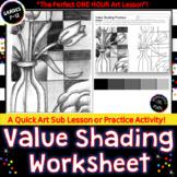 Value Shading Practice Worksheet  SUB PLAN  or  Printable Sketchbook Activity