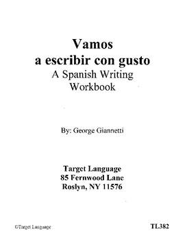 Vamos a escribir con gusto- A Spanish writing workbook