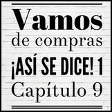 Vamos de compras ¡Así se dice! 1 Capítulo 9 Spanish Shoppi