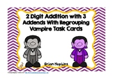 Vampire 2 Digit Addition with 3 Addends With Regrouping Task Card