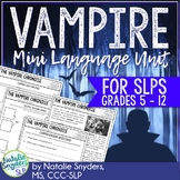 Vampire Mini Language Unit for Speech Language Therapy
