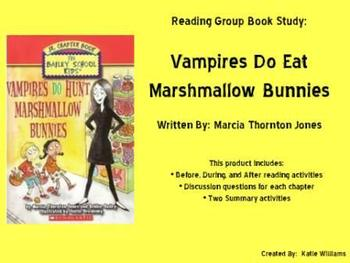 Vampires Do Eat Marshmallow Bunnies Book Study
