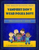 Bailey School Kids VAMPIRES DON'T WEAR POLKA DOTS - Discus