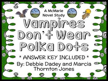 Vampires Don't Wear Polka Dots (The Bailey School Kids) Novel Study (30 pages)