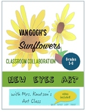 Van Gogh SUNFLOWERS Collaborative Classroom Project