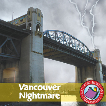 Vancouver Nightmare (Novel Study) Gr. 6-8