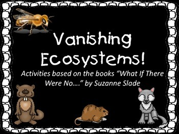 Vanishing Ecosystems
