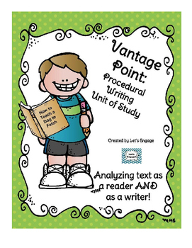Procedural Text Unit of Study: Genre Vantage Point for Reading and Writing