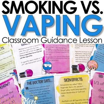 Vaping Cigarettes and E-Cigarettes Classroom Guidance Lesson
