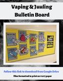 Vaping and Juuling Bulletin Board