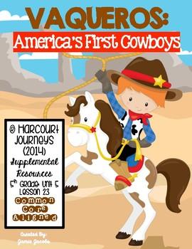 Vaqueros: America's First Cowboys (Journeys 5th- Supplemental Materials)