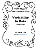 Variability in Data INB TEKS 6.13B